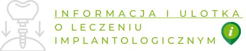 Informacja i ulotka o leczeniu implantologicznym
